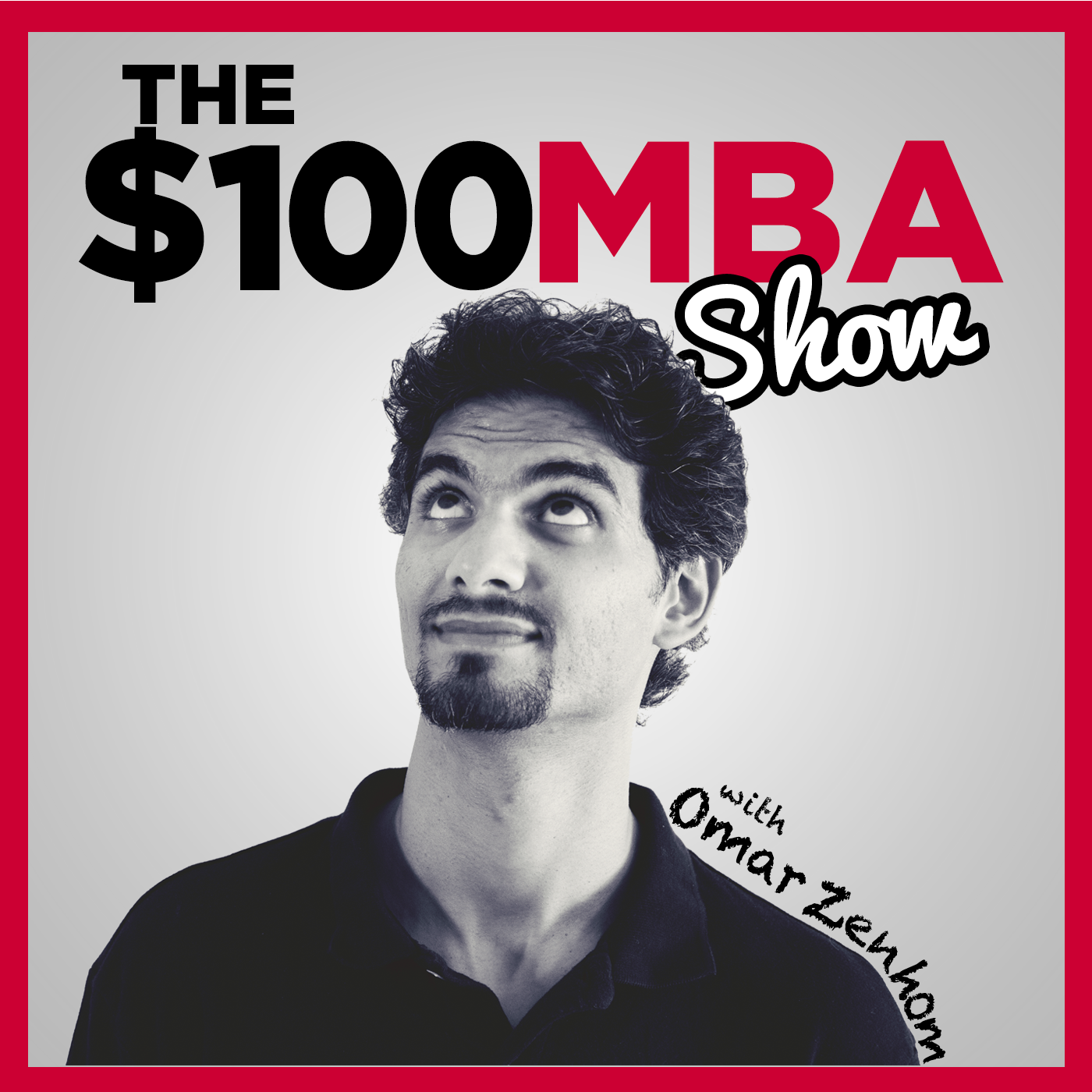 145: A $135,000 Business Education for just $100, with Omar Zenhom
