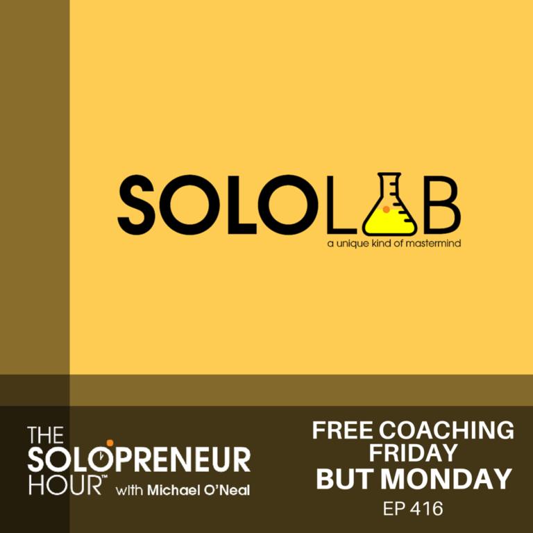 416: Free Coaching Friday, Monday Edition!