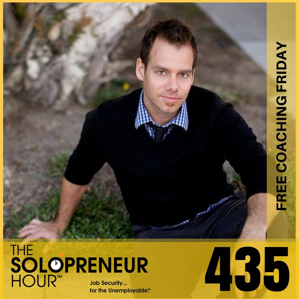 435: A Get Off Your *ss Rant, A New Intro, and Your Questions! (Free Coaching Friday)
