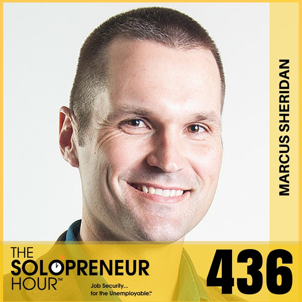 436: Marcus Sheridan On What To Do When Things Don't Go As Planned