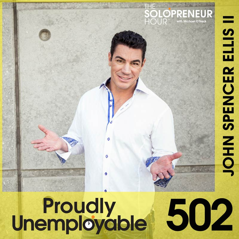 502: How To Establish Rapport With Anyone; John Spencer Ellis Part Deux