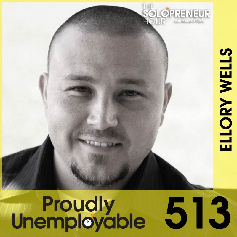 513: How To Handle The Transition from 9-5 to Solopreneur, with Ellory Wells