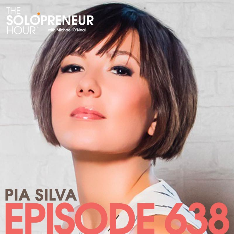 638: How To Badass Your Brand with Pia Silva
