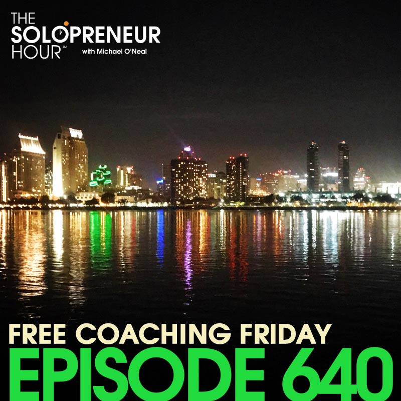 640: Solopreneur Coaching – Researching a Podcast Niche, Looking Stylish, and Staying Focused