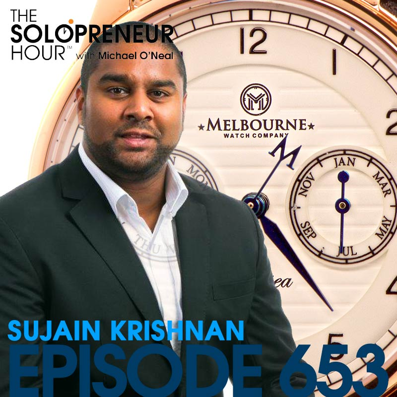 653: How To Build A Business from Your Hobby, w/ Melbourne Watch Co. Founder Sujain Krishnan – The Solopreneur Hour Podcast