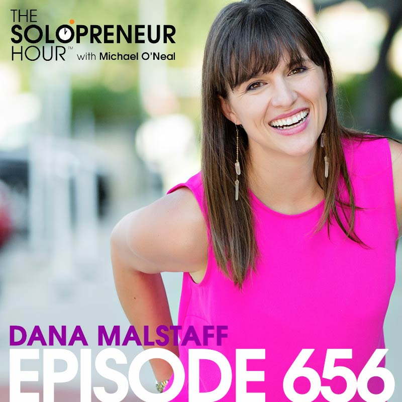 656: How to Systematize Your Solopreneur Business with Dana Malstaff | The Solopreneur Hour Podcast