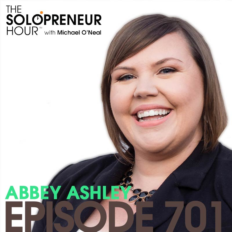 701: The Solopreneur Gig You Can Start TODAY, with Abbey Ashley