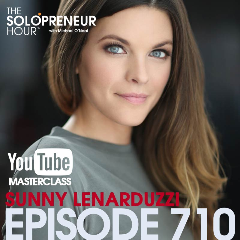 710: YouTube Masterclass [Part 3] with Sunny Lenarduzzi