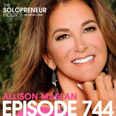 744: Allison Maslan on How To Scale Your Business, Build Your Team, and Explode Your Growth