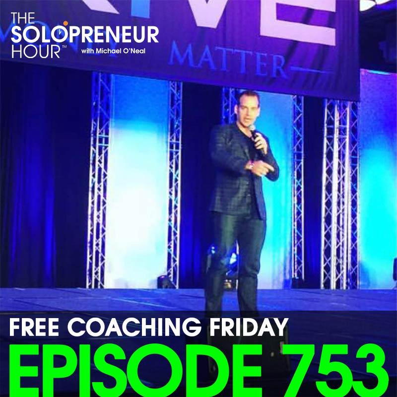 753: Solopreneur Q&A – Free Coaching Friday!