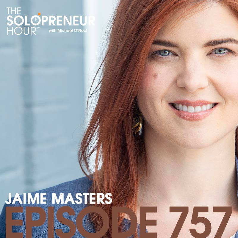 757: Systematize Your Biz with Jaime Masters