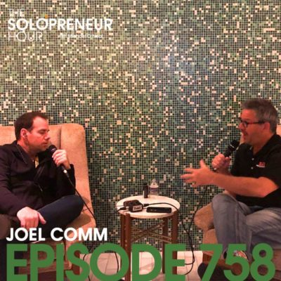 758: Live from CES with Joel Comm, talking new tech, pivoting, and his new show!