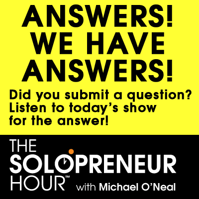 303: Friday Q&A – YOUR Solopreneur Questions Answered