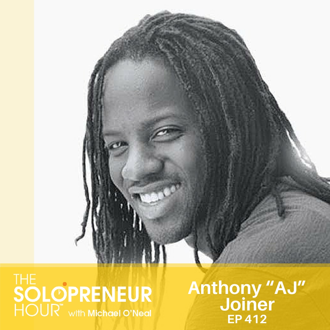 "412: How to CRUSH Webinars w/ Sololabber Anthony ""AJ"" Joiner"