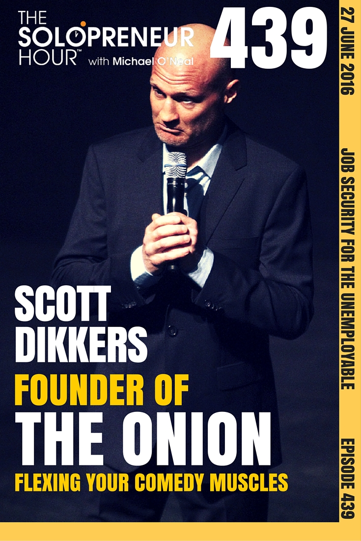 Episode 439: Scott Dikkers Founder of The Onion