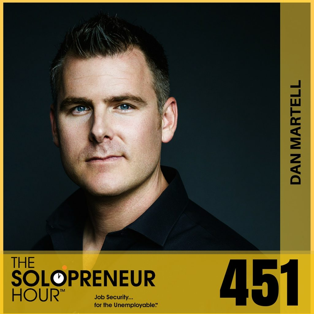 "451: Dan Martell on Looking Outside The ""Online"" Space for Strategy and Innovation"