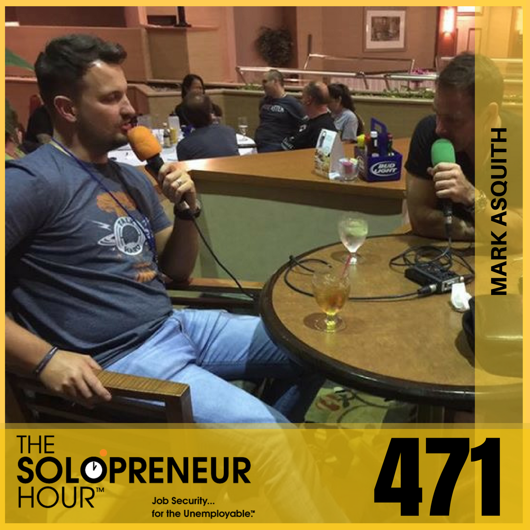 471: Scaling What Doesn't Scale, Building A Team Around You, and Finding Niche Biz Opportunities with Mark Asquith of Podcast Websites