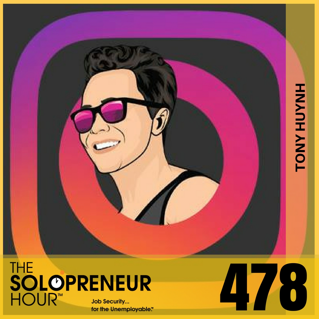 478: Tony Huynh on How To Pivot As A Solopreneur
