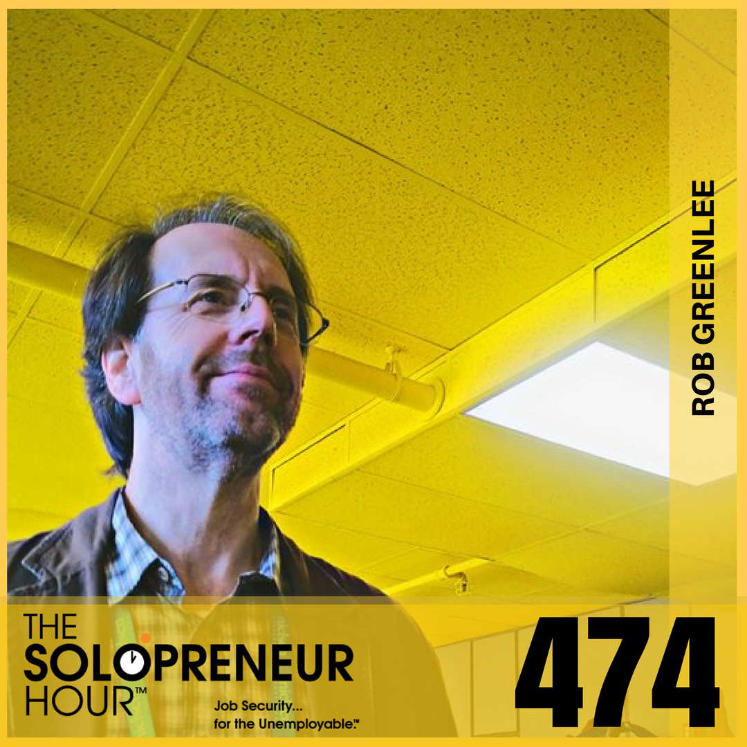 474: Rob Greenlee of Spreaker – Podcasting Before Podcasting Was a Thing