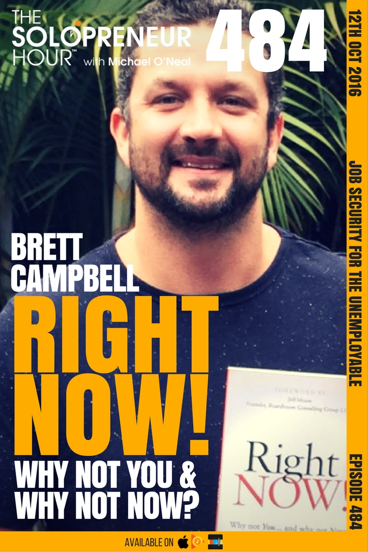 solohour-episode-484-brett-campbell-right-now-why-not-you-and-why-not-now