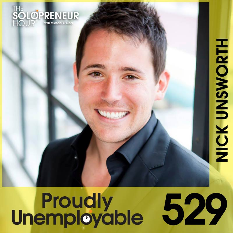 529: Nick Unsworth on Transformation and Patience as a Solopreneur