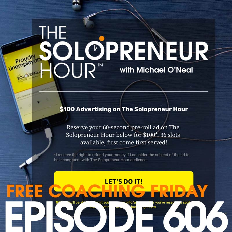 606: A KILLER Advertising Deal, How I set It Up, and Your Questions