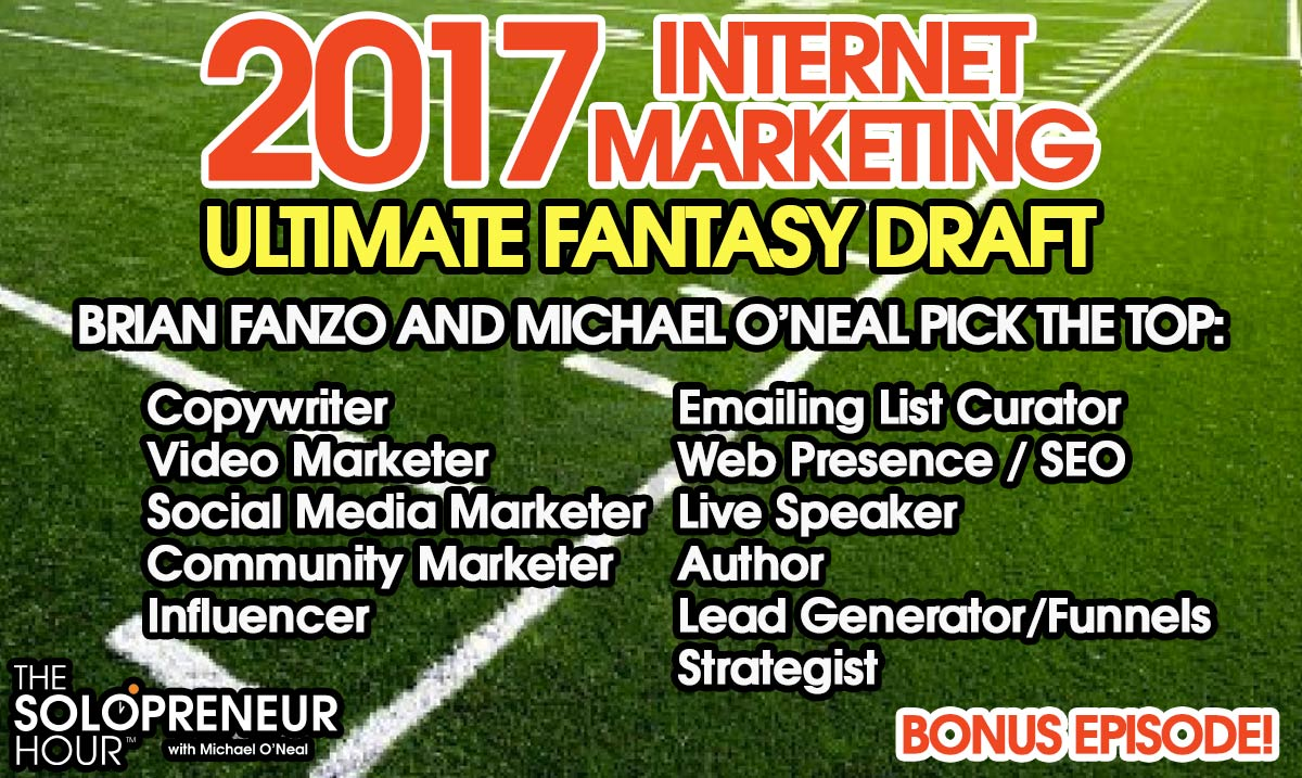 BONUS EPISODE! 2017 Internet Marketing Fantasy Draft!