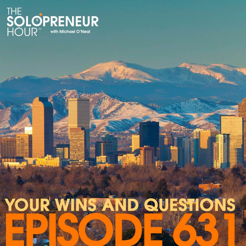 631: Your Wins, and Your Questions!!