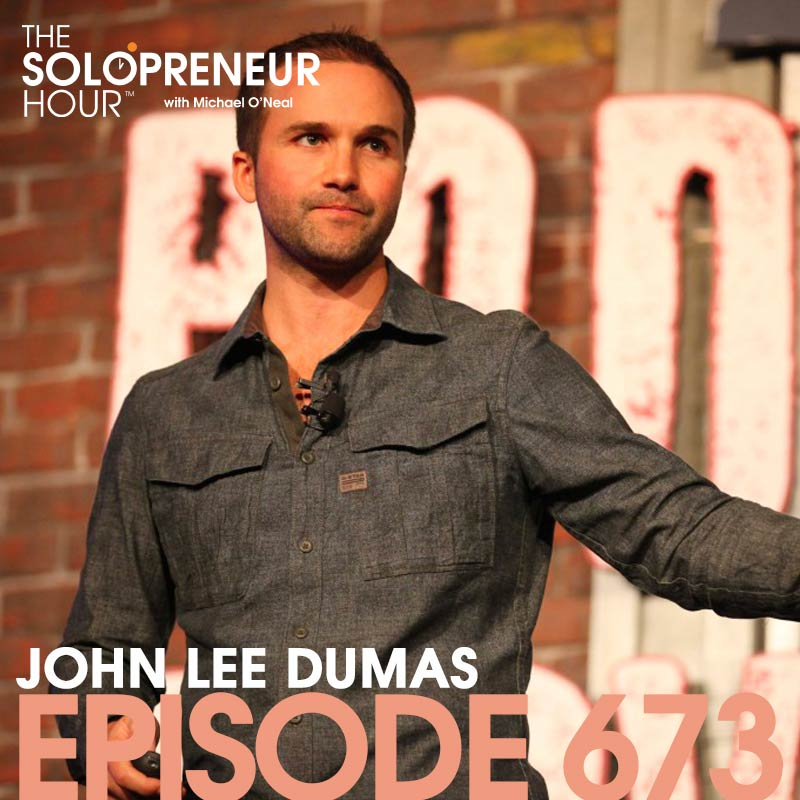 673: Do Things That Don't Scale, and A Million Other Business Tips, with John Lee Dumas
