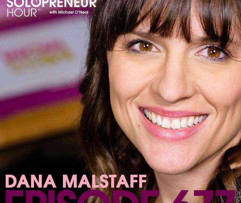 677: Dana Malstaff Live From Social Media Marketing World 2018