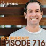 Rick Mulready on The Solopreneur Hour