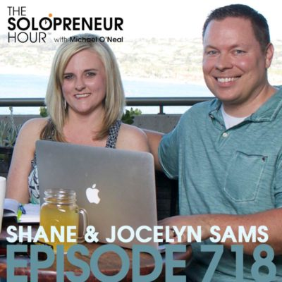 718: Giving It All Away For FREE…for Profit, with Shane and Jocelyn Sams