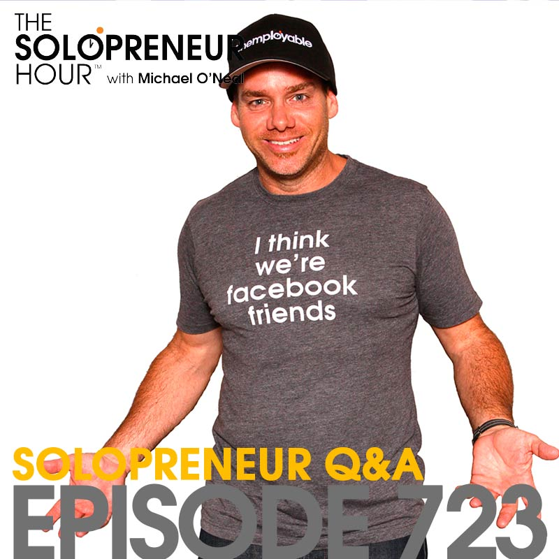 723: Q&A, Solopreneur Style!