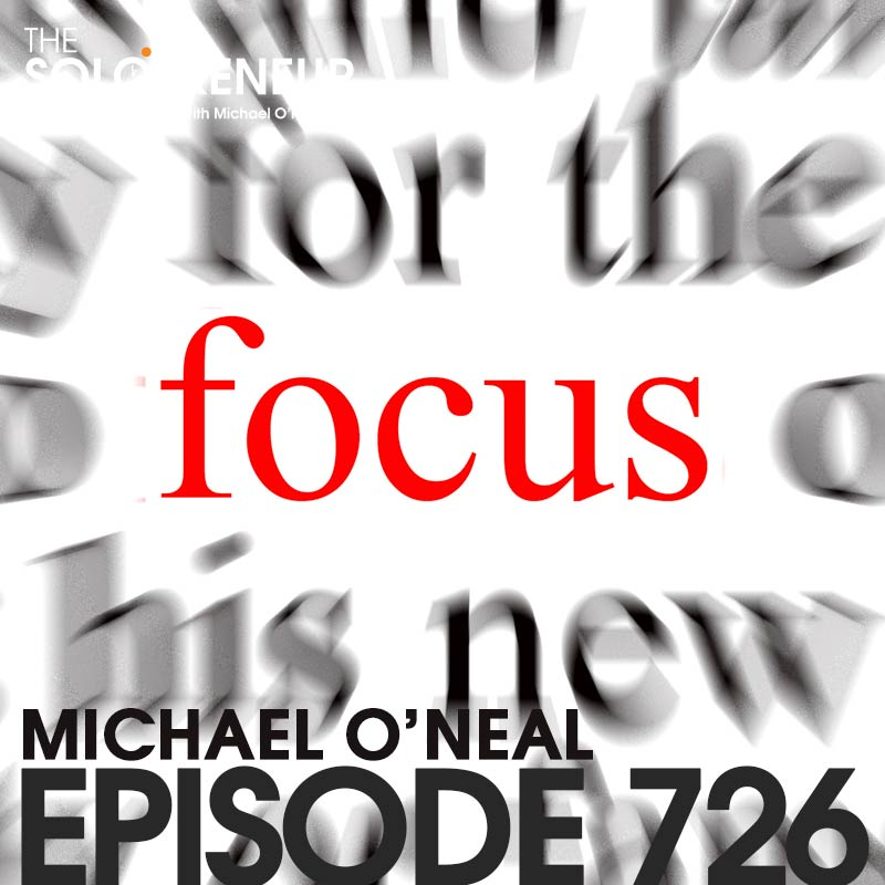 726: How To FOCUS