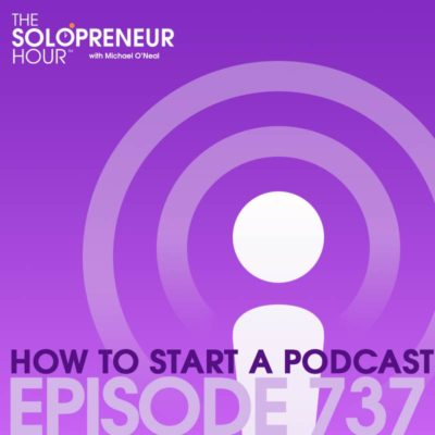 737: How to Start A World Class Podcast, Step By Step
