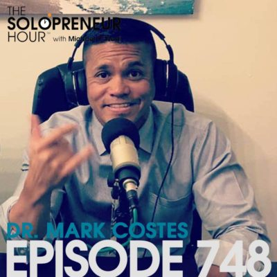 748: Creating a Six-Figure Side Gig, with Dr. Mark Costes (best of)