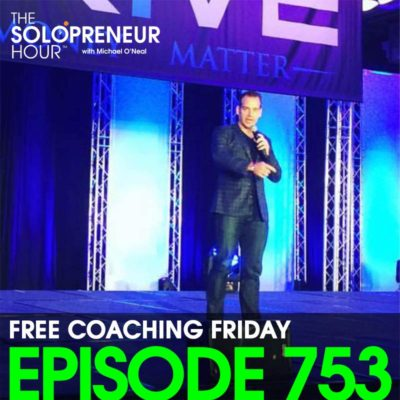 753: Solopreneur Q&A – Free Coaching Friday!