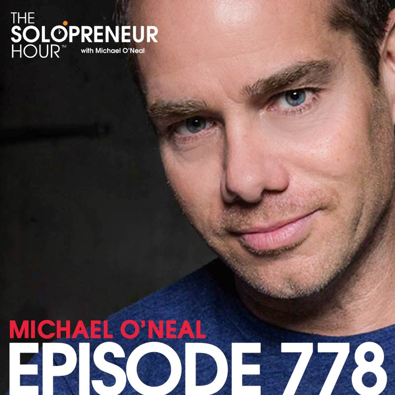 Michael O'Neal The Solopreneur Hour Podcast