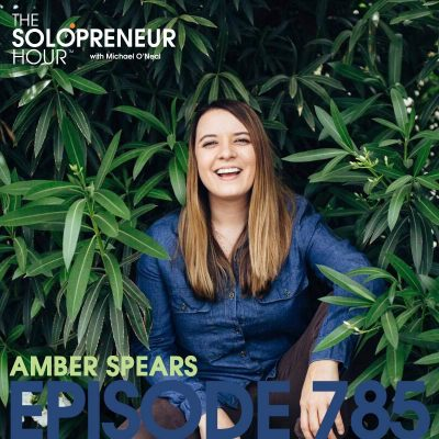 785: Facing Your Past So You Can Succeed In Your Future, With Amber Spears