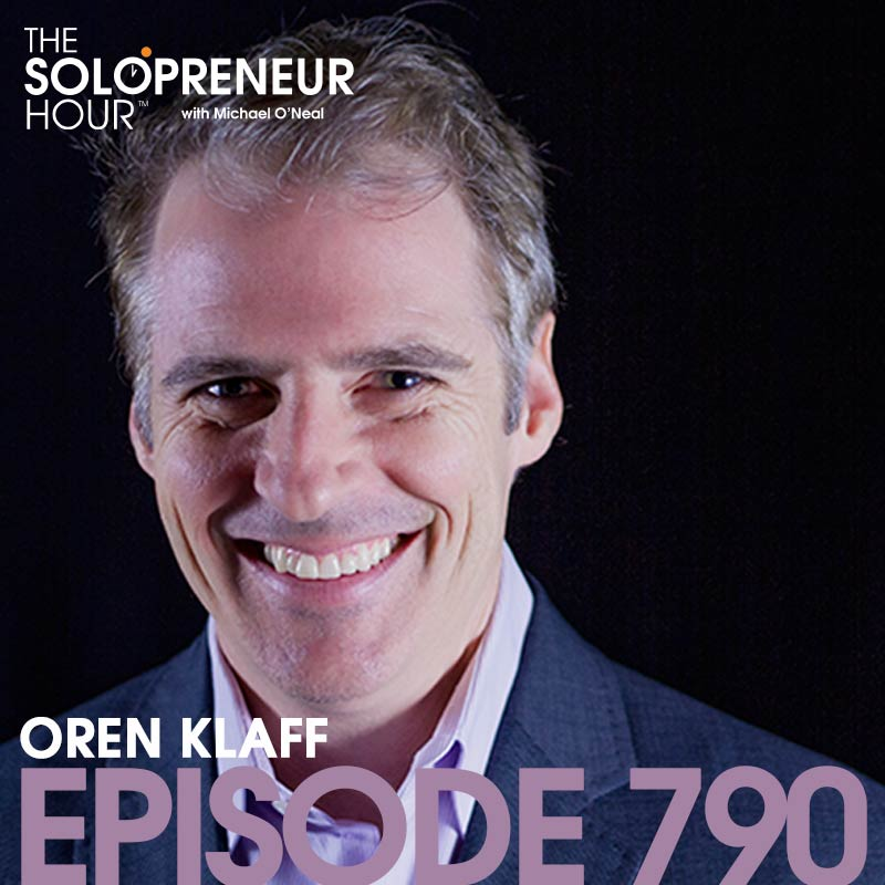 Oren Klaff from Pitch Anything and Flip The Script on the Solopreneur Hour Podcast